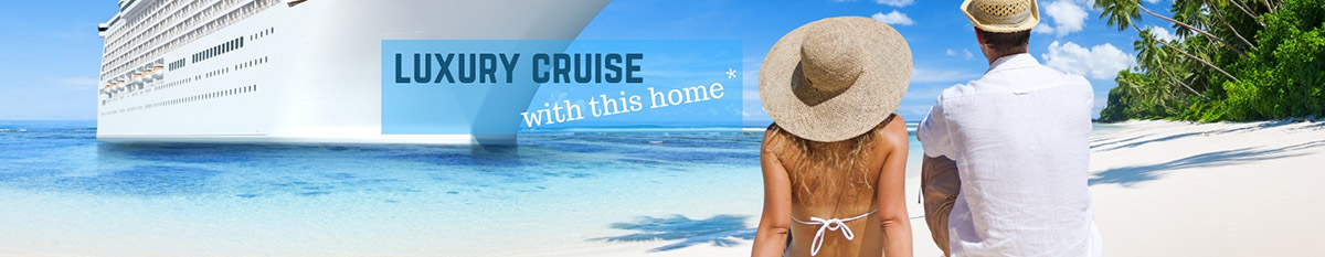 Luxury Cruise included with this home banner