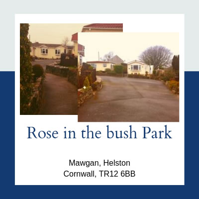 Residential Parks in Cornwall - Rose in the Bush