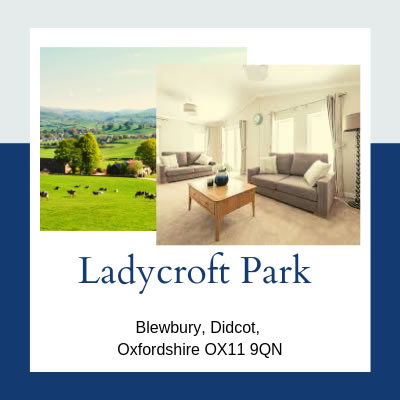 Residential Parks in Oxfordshire - Ladycroft