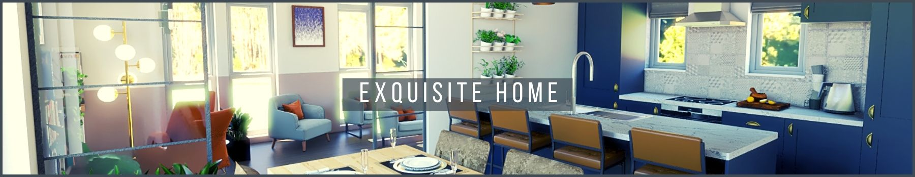 Banner 2 - Exquisite Home